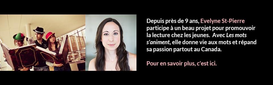 Evelyne St Pierre – Les mots s'animent